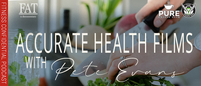 EPISODE-1411-Accurate-Health-Films-with-Pete-Evans