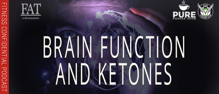 EPISODE-1412-Brain-Function-and-Ketones