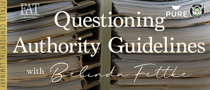 EPISODE-1416-Questioning-Authority-Guidelines-with-Belinda-Fettke