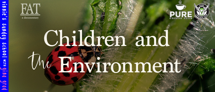 EPISODE-1418-Children-and-the-Environment