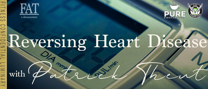 EPISODE-1421-Reversing-Heart-Disease-with-Patrick-Theut