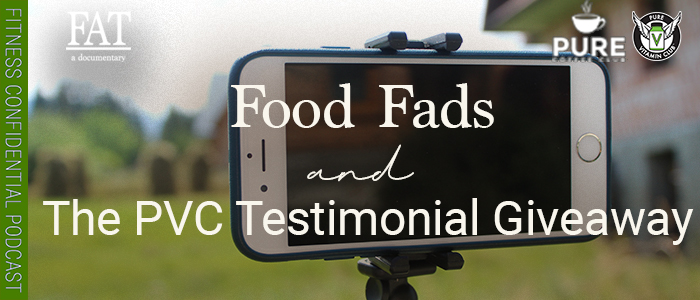 EPISODE-1425-Food-Fads-&-the-PVC-Testimonial-Giveaway