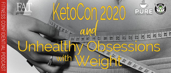 EPISODE-1431-KetoCon-2020-&-Unhealthy-Obsessions-with-Weight