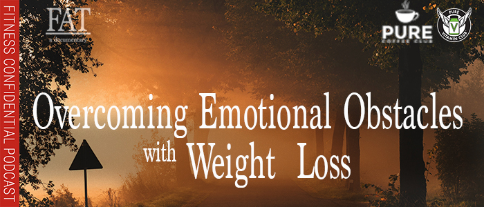 EPISODE-1432-Overcoming-Emotional-Obstacles-with-Weight-Loss