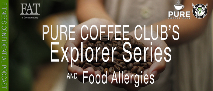 EPISODE-1445-PCC's-Explorer-Series-&-Food-Allergies