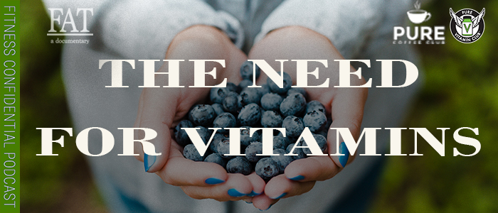 EPISODE-1470-The-Need-for-Vitamins