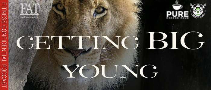 EPISODE-1472-Getting-Big-Young