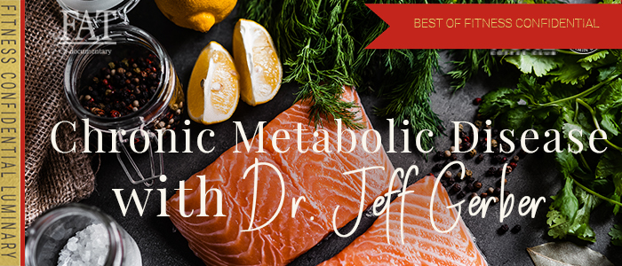 EPISODE-1475-Chronic-Metabolic-Disease-with-Dr.-Jeff-Gerber