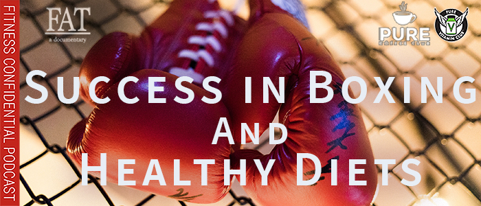 EPISODE-1517-Success-in-Boxing-&-Healthy-Diets
