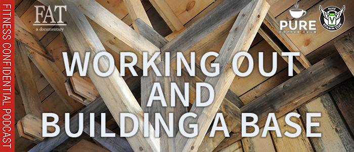 EPISODE-1519-Working-Out-&-Building-a-Base