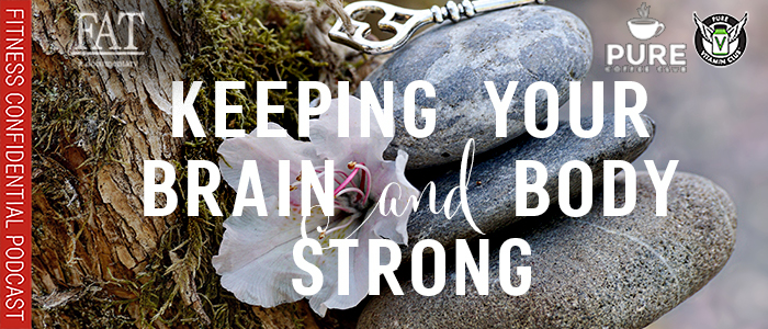 EPISODE-1522-Keeping-Your-Brain-and-Body-Strong