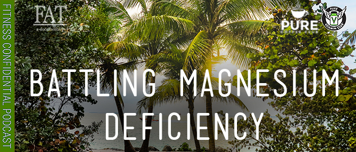 EPISODE-1530-Battling-Magnesium-Deficiency