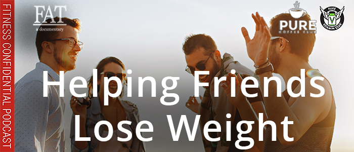 EPISODE-1532-Helping-Friends-Lose-Weight