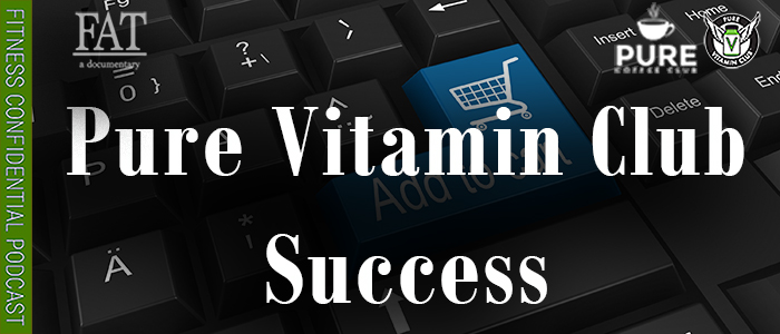 EPISODE-1535-Pure-Vitamin-Club-Success