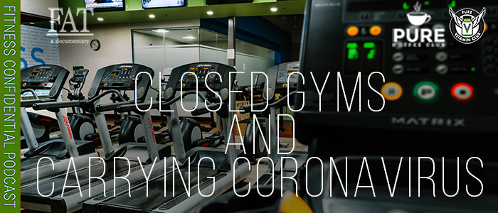 EPISODE-1540-Closed-Gyms-And-Carrying-Coronavirus
