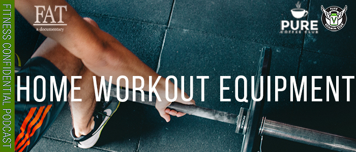EPISODE-1545-Home-Workout-Equipment