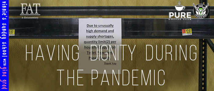 EPISODE-1553-Having-Dignity-During-the-Pandemic
