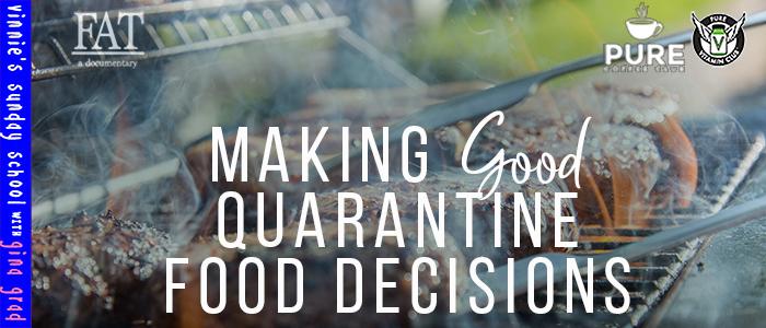 EPISODE-1558-Making-Good-Quarantine-Food-Decisions