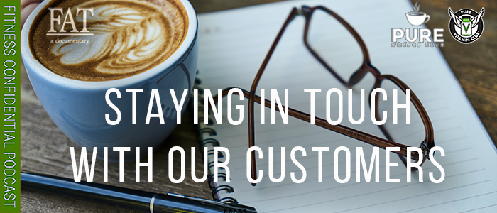 EPISODE-155O-Staying-in-Touch-with-Our-Customers