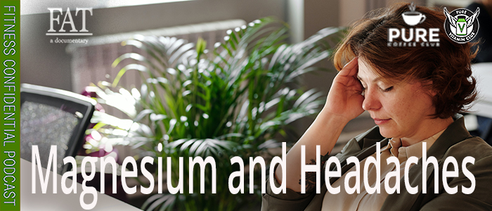 EPISODE-1565-Magnesium-and-Headaches