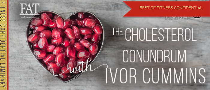 EPISODE-1567-The-Cholesterol-Conundrum-with-Ivor-Cummins