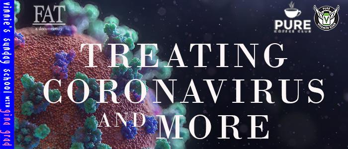 EPISODE-1568-Treating-Coronavirus-&-More