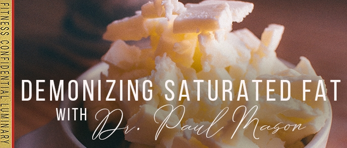 EPISODE-1576-Demonizing-Saturated-Fat-with-Dr.-Paul-Mason