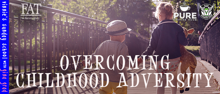 EPISODE-1578-Overcoming-Childhood-Adversity