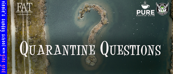 EPISODE-1583-Quarantine-Questions