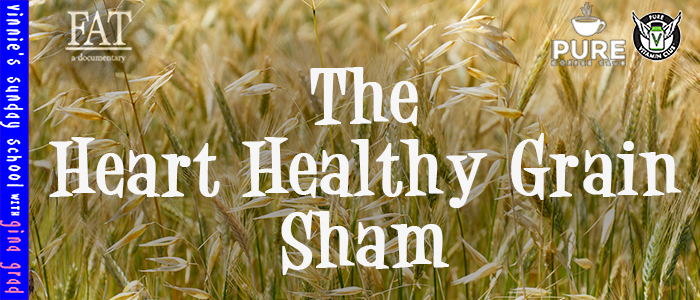 EPISODE-1598-The-Heart-Healthy-Grain-Sham