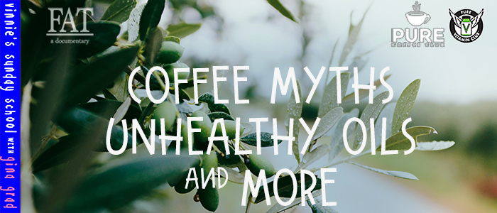EPISODE-1603-Coffee-Myths,-Unhealthy-Oils-&-More