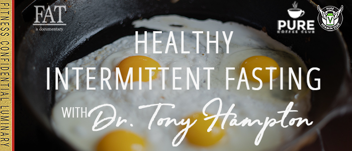 EPISODE-1606-Healthy-Intermittent-Fasting-with-Dr.-Tony-Hampton