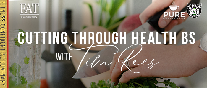 EPISODE-1626-Cutting-Through-Health-BS-with-Tim-Rees