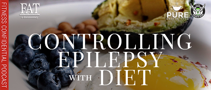 EPISODE-1627-Controlling-Epilepsy-with-Diet