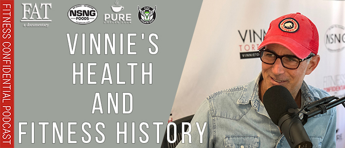 EPISODE-1636-Vinnie's-Health-and-Fitness-History
