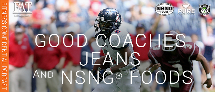 EPISODE-1640-Good-Coaches,-Jeans-&-NSNG®-Foods