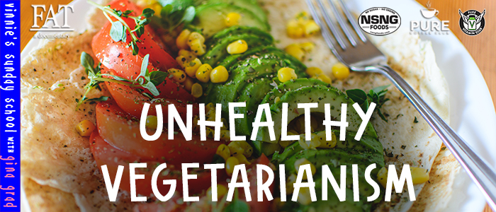 EPISODE-1648-Unhealthy-Vegetarianism
