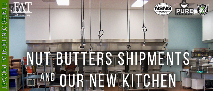EPISODE-1660-Nut-Butters-Shipments-And-Our-New-Kitchen