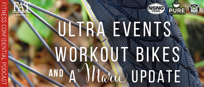 EPISODE-1669-Ultra-Events,-Workout-Bikes-&-A-Marie-Update