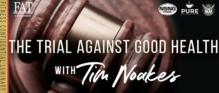 EPISODE-1671-The-Trial-Against-Good-Health-with-Tim-Noakes