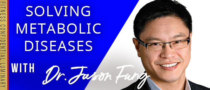 EPISODE-1681-Solving-Metabolic-Diseases-with-Dr.-Jason-Fung