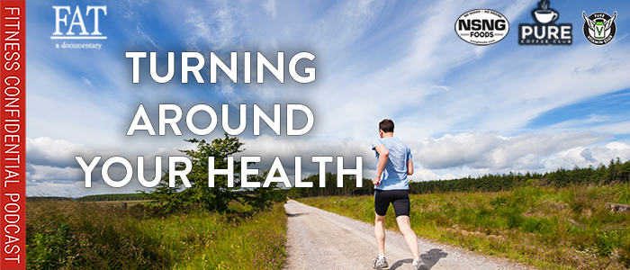 EPISODE-1702-Turning-Around-Your-Health