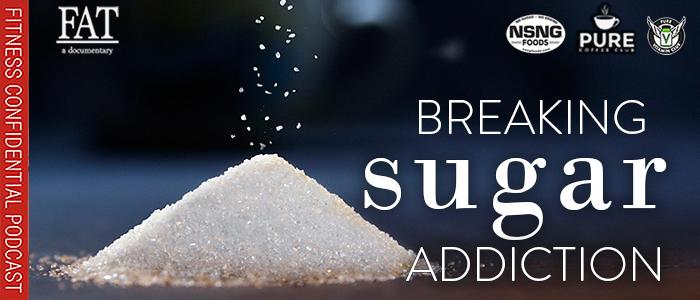 EPISODE-1704-Breaking-Sugar-Addiction