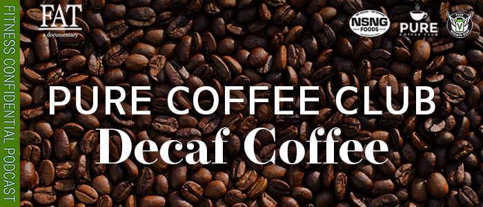 EPISODE-1705-PCC'S-Decaf-Coffee