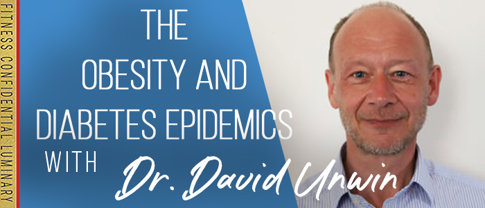 EPISODE-1706-The-Obesity-And-Diabetes-Epidemics-with-Dr.-David-Unwin