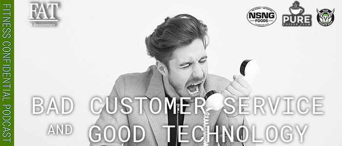 EPISODE-1715-Bad-Customer-Service-&-Good-Technology