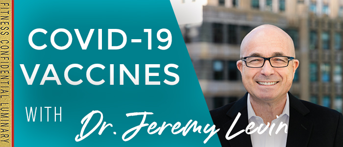 EPISODE-1716-COVID-19-Vaccines-with-Dr.-Jeremy-Levin