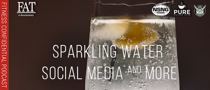 EPISODE-1719-Sparkling-Water,-Social-Media-&-More