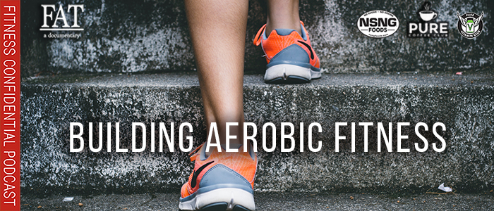 EPISODE-1724-Building-Aerobic-Fitness