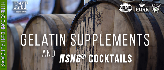 EPISODE-1735-Gelatin-Supplements-&-NSNG®-Cocktails